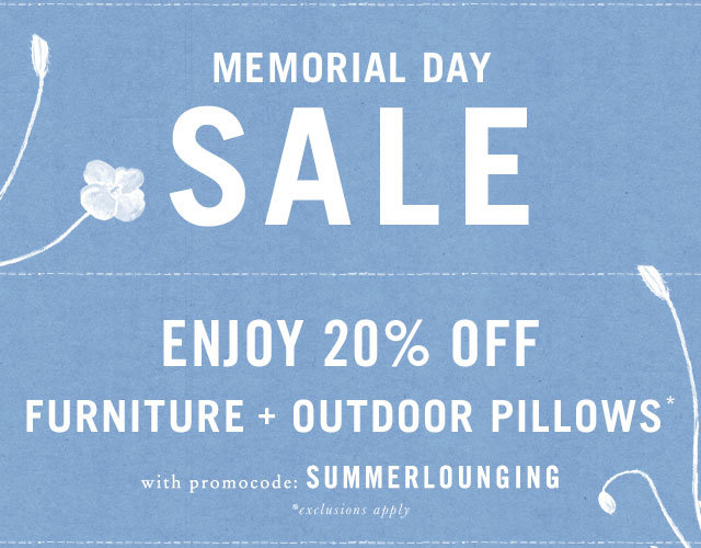 Limited time! 20% off furniture + outdoor pillows with promocode SUMMERLOUNGING