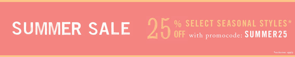 Limited time! Enjoy 25% off select summer styles with promocode SUMMER25
