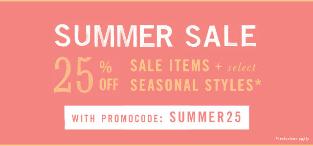 Limited time! Enjoy 25% off sale items + select summer styles with promocode SUMMER25