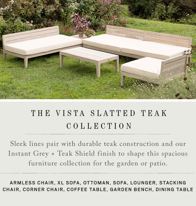 The Vista Slatted Teak Collection