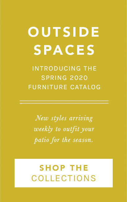 Outside Spaces | Introducting the Spring 2020 Furniture Collections